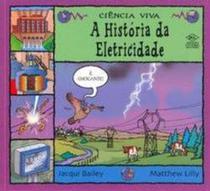 Historia da eletricidade, a - Dcl -