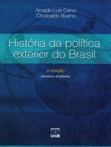 História da Política Exterior do Brasil,Revista e Ampliada - Unb
