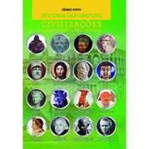 Historia das grandes civilizaçoes - Scortecci Editora -