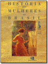 História das Mulheres no Brasil - CONTEXTO
