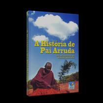 História de Pai Arruda, A - Conhecimento