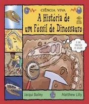 Historia de um fossil de dinossauro, a - Dcl -