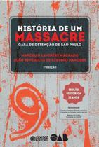 Historia de um massacre - casa de detençao de sao paulo - Cortez -