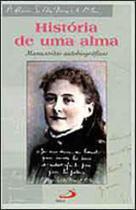 Historia de uma alma - manuscritos autobiograficos - Paulus -