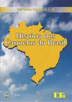 Historia dos carmelos do brasil - 1 - Ltr editora