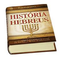 História dos Hebreus + marca página - CPAD