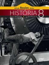 HISTORIA, SOCIEDADE  CIDADANIA - 8º ANO - Ftd
