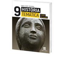 História Temática - o Mundo Dos Cidadãos - 9º Ano - 8ª Série - 3ª Ed. 2011 - Scipione