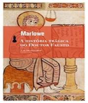 Historia Tragica Do Doutor Fausto, A - 02 Ed - Hedra