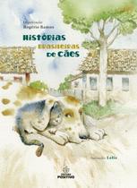Histórias Brasileiras de Cães - Positivo editora -