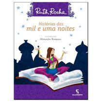 Histórias das Mil e uma Noite - Ruth Rocha - Salamandra