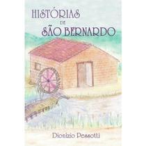 Histórias de São Bernardo - Scortecci Editora -
