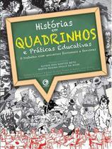 Historias em quadrinhos e praticas educativas - Criativo-