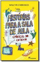 HISTORIAS PARA A SALA DE AULA - 2a ED - Moderna - paradidaticos
