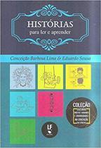 Historias para ler e aprender - Lf Editorial
