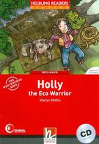 Holly the eco warrior - beginner - Disal editora