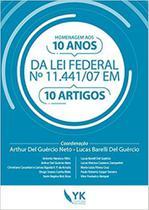 HOMENAGEM AOS 10 ANOS DA LEI FEDERAL Nº 11.441/07 EM 10 ARTIGOS - Yk editora