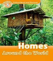 Homes Around The World - Level 5 - Oxford -