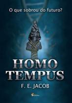 Homo tempus - o que sobrou do futuro - Romero - Editora Sromero Publisher