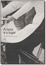 Hora e o Lugar, a - (Colecao Com 5 Vols.) - Ims -