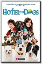 Hotel for dogs - Moderna