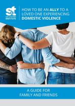 How to Be an Ally to a Loved One Experiencing Domestic Viol - Lulu Press