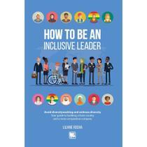 How to be an inclusive leader - Scortecci Editora