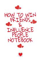 How To Win Friends And Influence People Notebook - Inge baum -