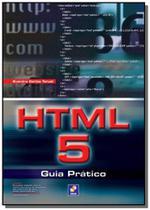 Html5: guia pratico - Editora erica ltda