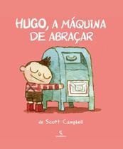 Hugo, a maquina de abracar - Salamandra Literatura (Moderna)