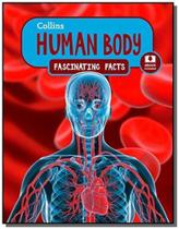 Human body - collins fascinating facts - collins -