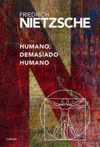 Humano, demasiado humano - Lafonte