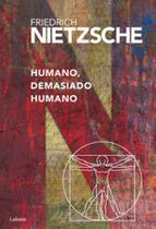 Humano, demasiado humano - Lafonte -