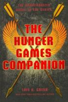 Hunger Games Companion, the - Unauthorized Guide - St martins press
