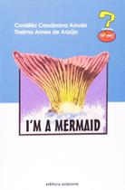 I Am a Mermaid - Scipione (Paradidaticos)