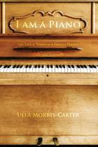 I Am A Piano - Lulu Press