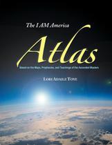 I AM America Atlas - I Am America Seventh Ray