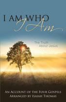I Am Who I Am - Word alive press -