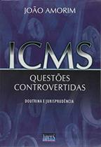 Icms - questoes controvertidas - Impetus -