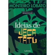 Ideias de Jeca Tatu - Monteiro Lobato - Lafonte -
