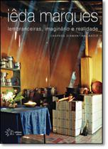 Iêda Marques: Lembranceiras, Imaginário e Realidade - Solisluna -