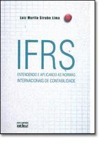 Ifrs: Entendendo e Aplicando as Normas Internacionais de Contabilidade - Atlas