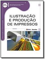 Ilustracao e producao de impressos - Editora erica ltda