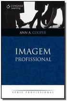 Imagem profissisonal - serie profissional - Cengage -