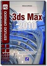 Imp estudo dirigido de 3ds max 2010 al did - Editora erica ltda