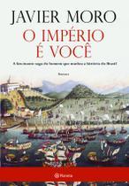 Império e voce, o - Planeta do brasil -