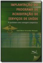 Implantacao do programa de acreditacao de servicos - Medbook
