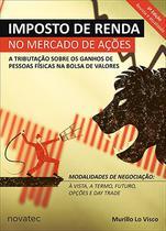 Imposto de Renda no Mercado de Ações  3ª Edição - Novatec Editora