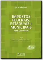 Impostos Federais,Estaduais e Municipais para Concursos - Juspodivm -