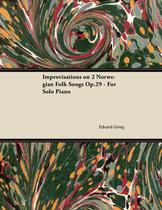 Improvisations on 2 Norwegian Folk Songs Op.29 - For Solo Piano - Read books design